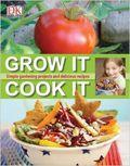 Grow it cook it